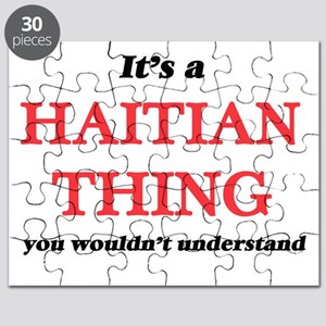It's a Haitian thing, you wouldn't Puzzle