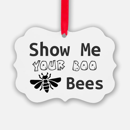 Show Me Your Boo Bees Ornament