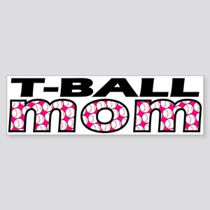 T-Ball Mom Bumper Sticker