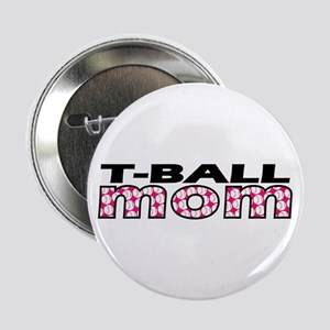 "T-Ball Mom 2.25"" Button"