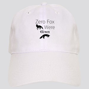 Zero Fox Were Given Cap