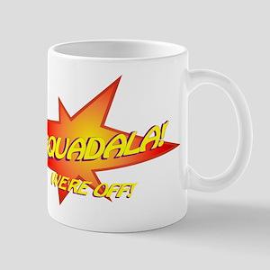 Squadala Mug