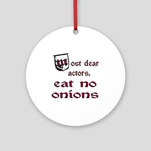 No Onions Ornament (Round)