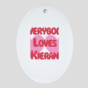 Everybody Loves Kieran Oval Ornament