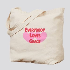 Everybody Loves Grace Tote Bag