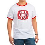 Kill Your TV Ringer T