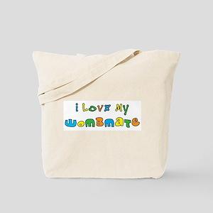 I Love My Wombmate Tote Bag