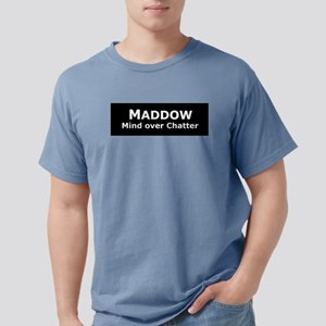Maddow_Mind over Chatter White T-Shirt