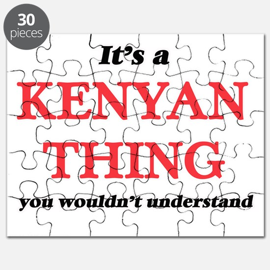 It's a Kenyan thing, you wouldn't u Puzzle