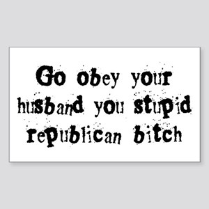 Republican Bitch Rectangle Sticker