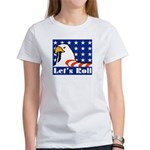 Let's Roll Women's T-Shirt