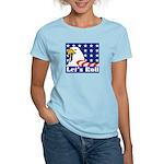 Let's Roll Women's Light T-Shirt