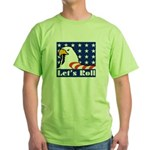 Let's Roll Green T-Shirt