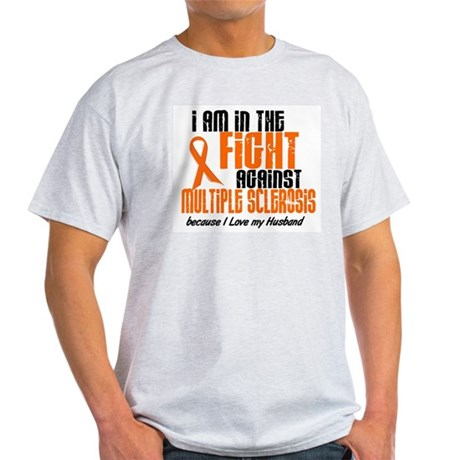 In The Fight Against MS 1 (Husband) Light T-Shirt
