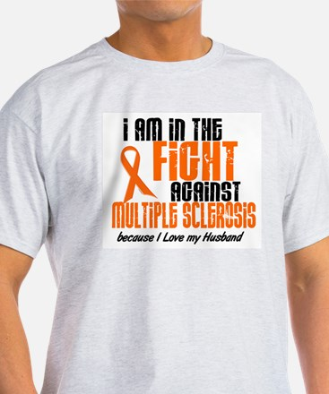 In The Fight Against MS 1 (Husband) T-Shirt