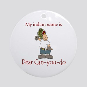 Dear Can-you-do Ornament (Round)