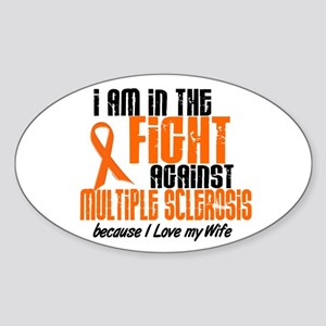 In The Fight Against MS 1 (Wife) Oval Sticker