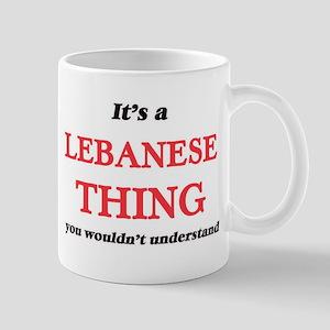 It's a Lebanese thing, you wouldn't u Mugs