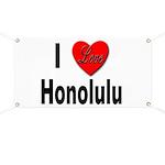 I Love Honolulu Banner