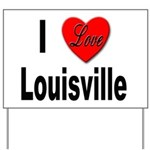 I Love Louisville Kentucky Yard Sign