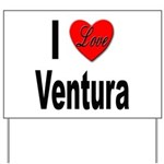 I Love Ventura Yard Sign