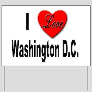 I Love Washington DC Yard Sign