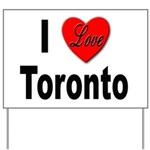 I Love Toronto Yard Sign