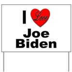 I Love Joe Biden Yard Sign