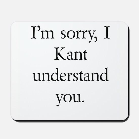 Immanuel Kant Mousepad