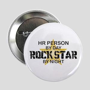 "HR Rock Star by Night 2.25"" Button"