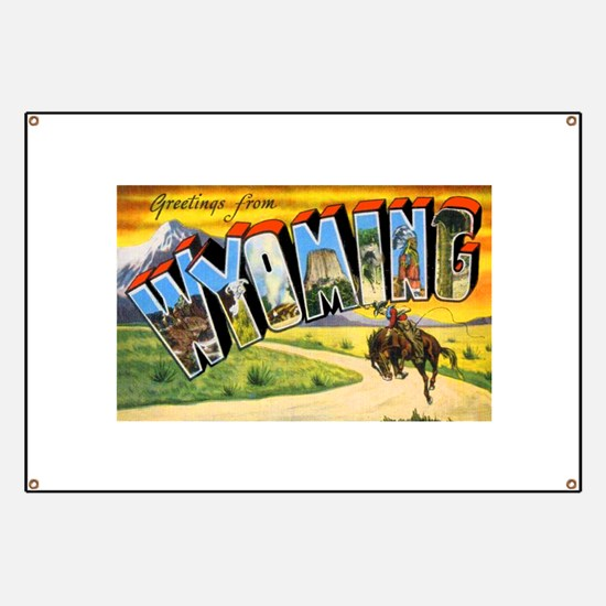 Wyoming Greetings Banner