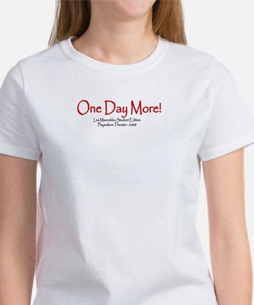 one day more - big T-Shirt