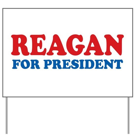 Reagan for President Yard Sign