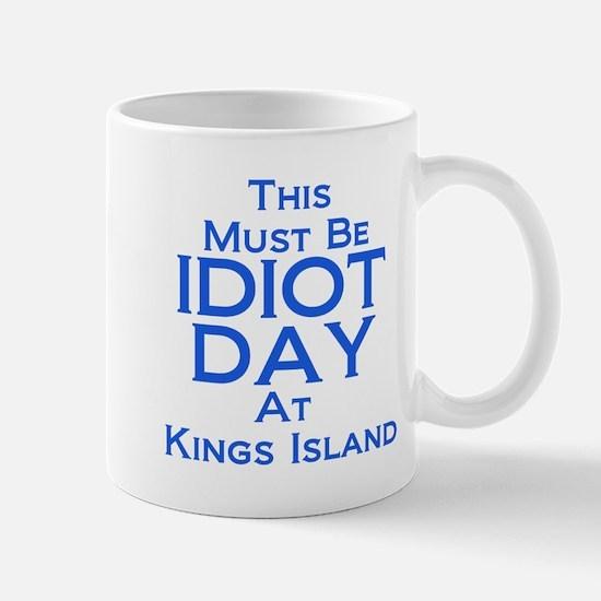 Idiot Day Kings Island Mug