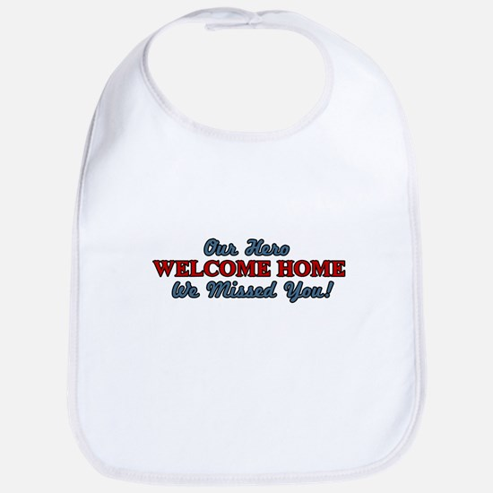 Our Hero Welcome Home Bib
