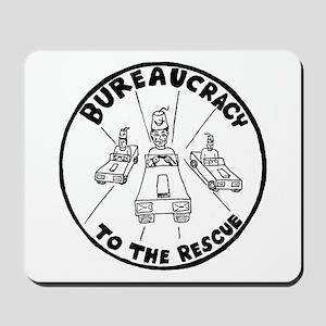 Bureaucracy To The Rescue! Mousepad