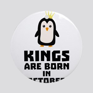 kings born in OCTOBER Cy5jt Round Ornament
