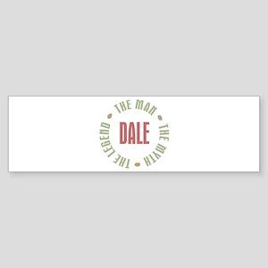 Dale Man Myth Legend Bumper Sticker