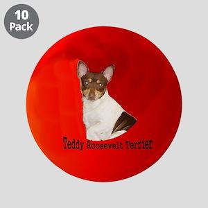 "TEDDY ROOSEVELT TERRIER 3.5"" Button (10 pack)"