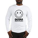 Obama Makes Me Smile Long Sleeve T-Shirt