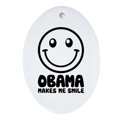 Obama Makes Me Smile Oval Ornament