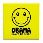 Obama Makes Me Smile Tile Coaster