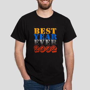 Best year ever 2002 Dark T-Shirt