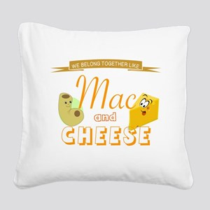 TOGETHER LIKE MAC & CHEESE Square Canvas Pillow