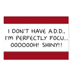 I Don't Have A.D.D. - Shiny Postcards (Package of