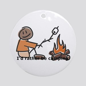Campfire Rather be camping Ornament (Round)
