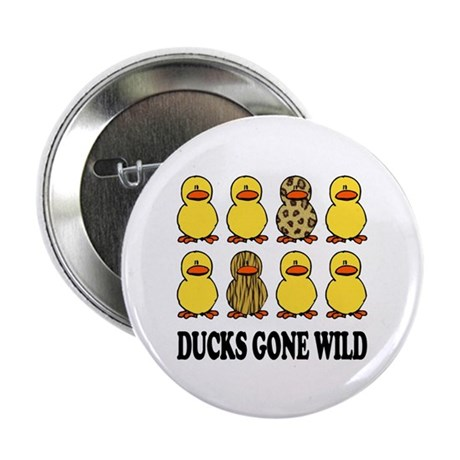 """Ducks Gone Wild 2.25"""" Button (10 pack)"""