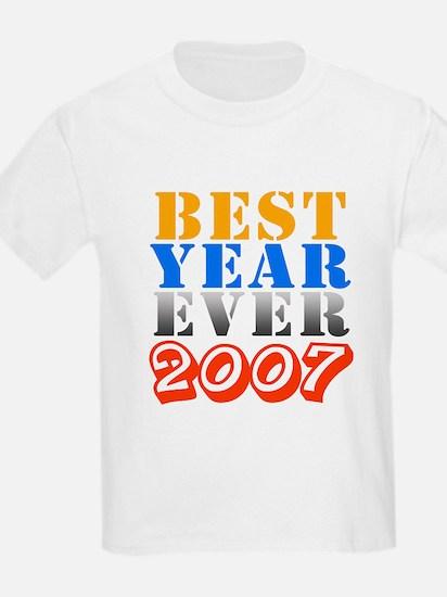 Best year ever 2007 T-Shirt
