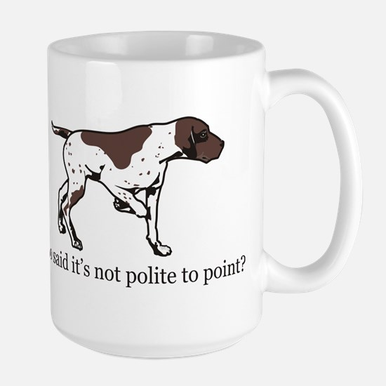 Who Said it's Not Polite to P Large Mug
