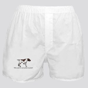 Who Said it's Not Polite to P Boxer Shorts